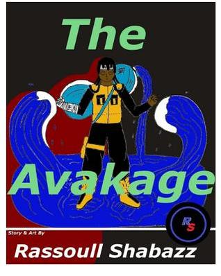 The Avakage  by  Rassoull Shabazz