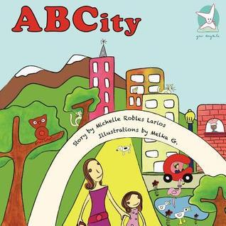 Alphabet Book: A Journey to Abcity Michelle Robles Larios
