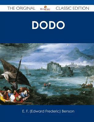 Dodo Wonders - The Original Classic Edition E.F. Benson