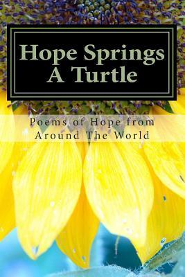 Hope Springs a Turtle: Messages of Hope from Around the World!  by  Lost Tower Publications