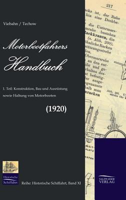 Motorbootfahrers Handbuch (1920) F.W.V. Viebahn