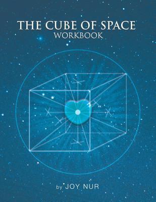 The Cube of Space Workbook Joy Nur