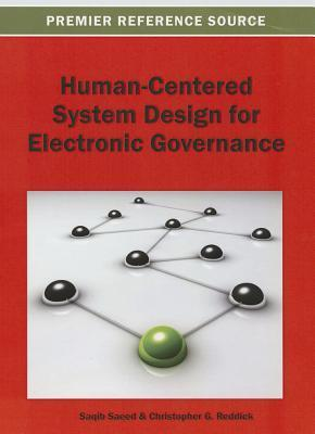 Human-Centered System Design for Electronic Governance Saqib Saeed