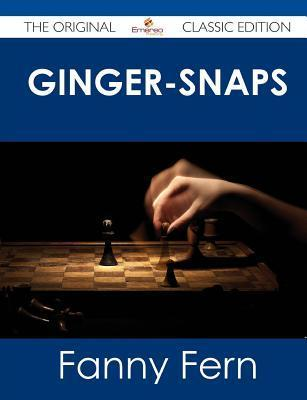 Ginger-Snaps - The Original Classic Edition Fanny Fern