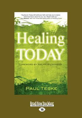 Healing for Today (Large Print 16pt)  by  Paul Teske