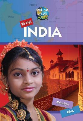 We Visit India  by  Khadija Ejaz