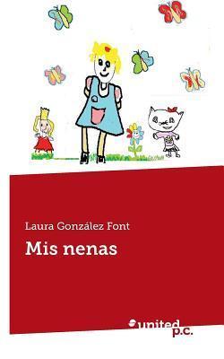 MIS Nenas  by  Laura Gonzalez Font
