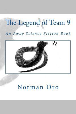 Away (Vol 1: Beginnings & Vol 2: Keepers of the Alliance)  by  Norman Oro
