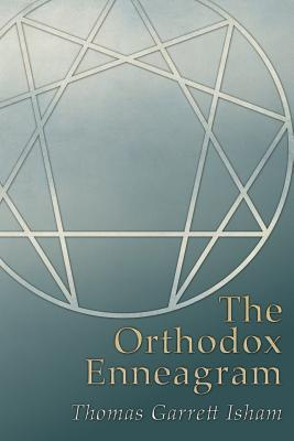 The Orthodox Enneagram Thomas Garrett Isham