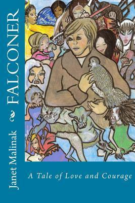 Falconer - A Tale of Love and Courage Janet Malinak