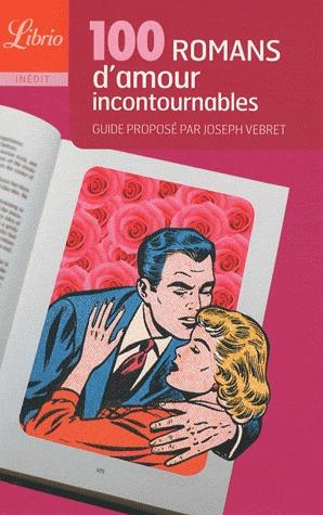 100 romans damour incontournables Joseph Vebret