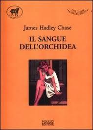 Il sangue dellorchidea James Hadley Chase