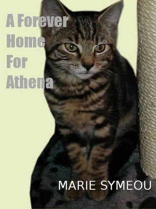 A Forever Home For Athena Marie Symeou