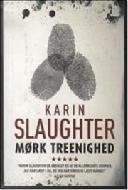 Mørk treenighed (Will Trent, #1)  by  Karin Slaughter