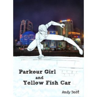 Parkour Girl and Yellow Fish Car  by  Andy Best