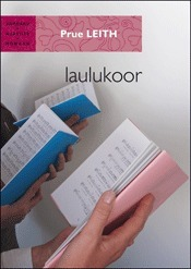Laulukoor  by  Prue Leith