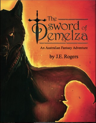 The Sword of Demelza  by  J.E. Rogers