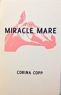 Miracle Mare  by  Corina Copp