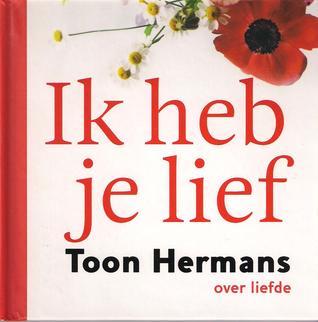 Ik heb je lief Toon Hermans