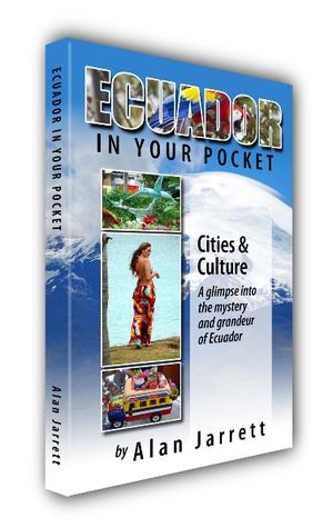 Ecuador In Your Pocket  by  Alan  Jarrett