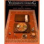 The Wonderworld of Vegetarian Cooking  by  Jyoti Nikunj Parekh