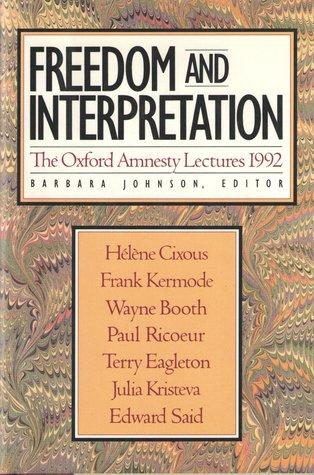 Freedom And Interpretation  by  Barbara Johnson