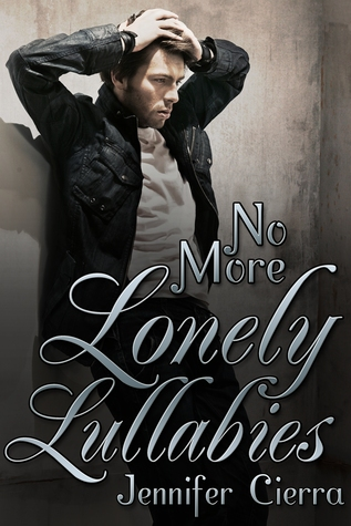 No More Lonely Lullabies  by  Jennifer Cierra