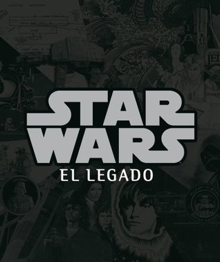 Star Wars: El Legado Stephen J. Sansweet