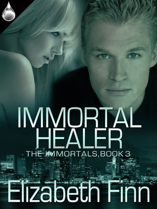 Immortal Healer (The Immortals, #3) Elizabeth Finn
