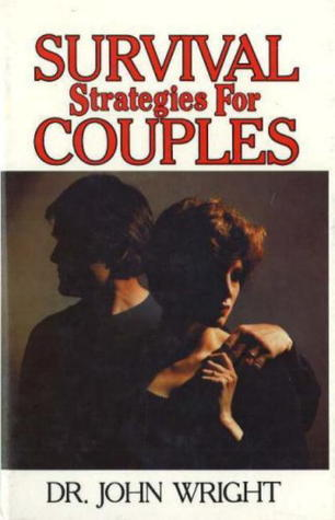 Survival Strategies for Couples John Wright