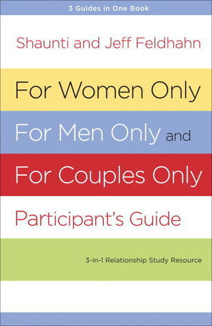 For Women Only and For Men Only Participants Guide  by  Shaunti Feldhahn
