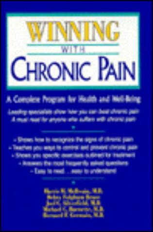Winning with Chronic Pain  by  Harris H. McIlwain