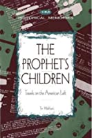 The Prophets Children: Travels On The American Left  by  Tim Wohlforth