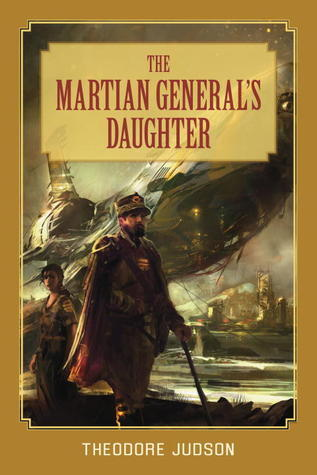 The Martian Generals Daughter Theodore Judson