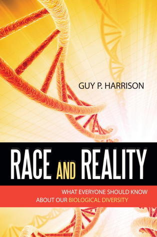 Race and Reality  by  Guy Harrison