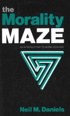 The Morality Maze  by  Neil M. Daniels