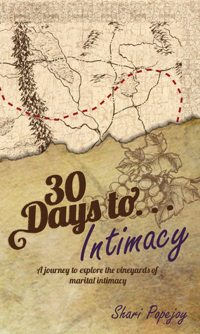 30 Days To Intimacy  by  Shari Popejoy