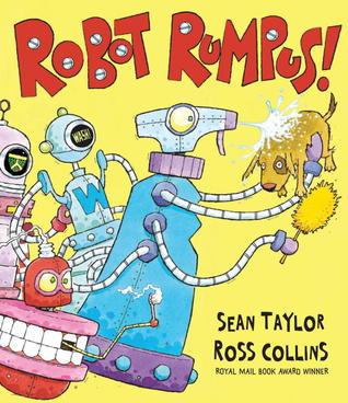 Robot Rumpus Sean  Taylor