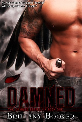 Damned (Damned, #1) Brittany Booker