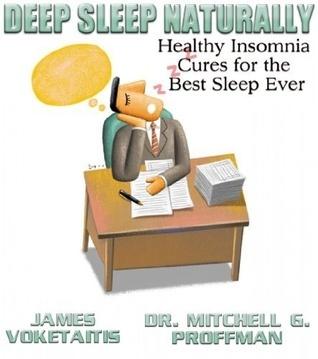 Deep Sleep Naturally  by  Mitchell G. Proffman