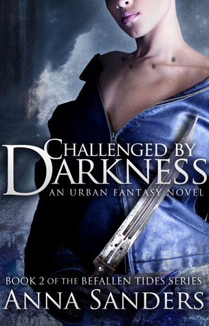 Challenged Darkness by Anna Sanders