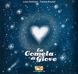La Cometa di Giove  by  Luisa Staffieri