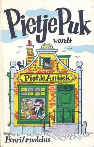 Pietje Puk wordt Pietje Antiek (Pietje Puk, #30)  by  Henri Arnoldus