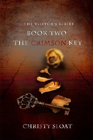 The Crimson Key (The Visitors Series #2) Christy Sloat