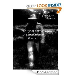 The Life of a Dreamer  by  Deacon Rogers