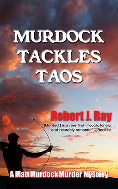 Murdock Tackles Taos (Matt Murdock, #6)  by  Robert J. Ray