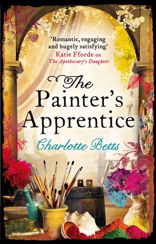 The Painters Apprentice. Charlotte Betts Charlotte Betts