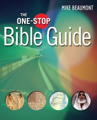 One-Stop Bible Guide  by  Mike Beaumont