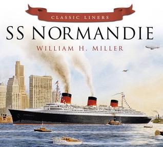 SS Normandie  by  William H. Miller Jr.