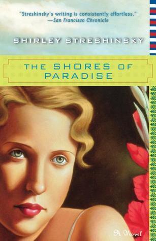 The Shores of Paradise Shirley Streshinsky